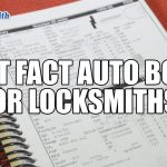 Locksmith Fast Facts Auto Book | Automotive Locksmiths